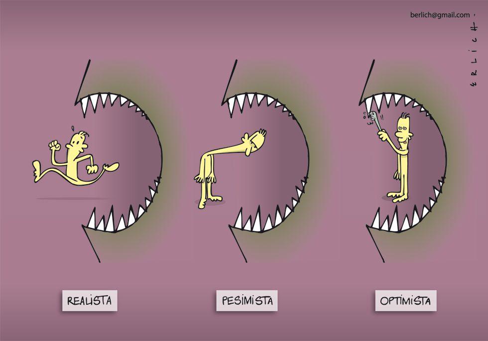 Realistas, pesimistas, optimistas
