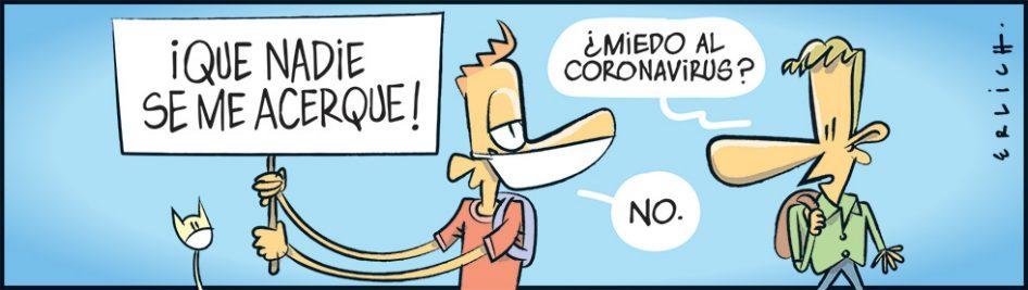 ¿Miedo al coronavirus?